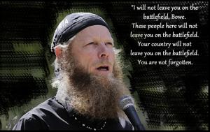 2013-6june-22-2013-6june-22-bob-bergdahl-i-will-not-leave-you-on-the-battlefild